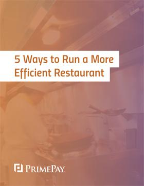 5 Ways to Run a More Efficient Restaurant