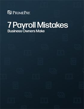 7 Payroll Processing Mistakes Business Owners Make