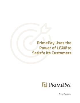 White Paper: PrimePay Uses the Power of LEAN to Satisfy Its Customers
