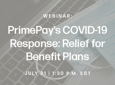 PrimePay's COVID-19 Response: Relief for Benefit Plans