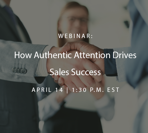 Broker Webinar: How Authentic Attention Drives Sales Success
